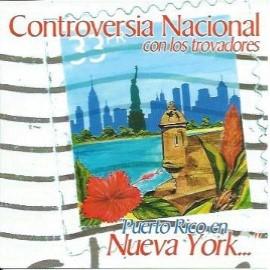 Controversia nacional con trovadores puerto rico en nueva york