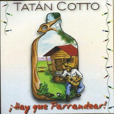 Ocho temas deHay que Parrandear - Tatán Cotto