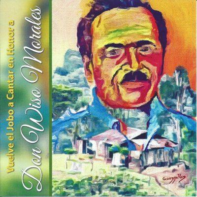 El Jobo Vuelve a Cantar en honor a Wiso Morales