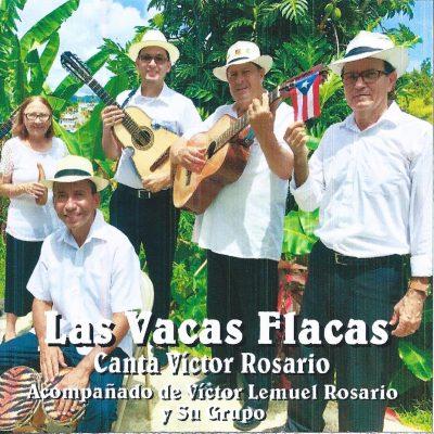 Víctor Rosario - Las Vacas Flacas