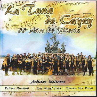 La Tuna de Cayey - 55 Años de Fiesta
