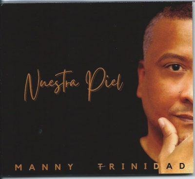 manny trinidad nuestra piel